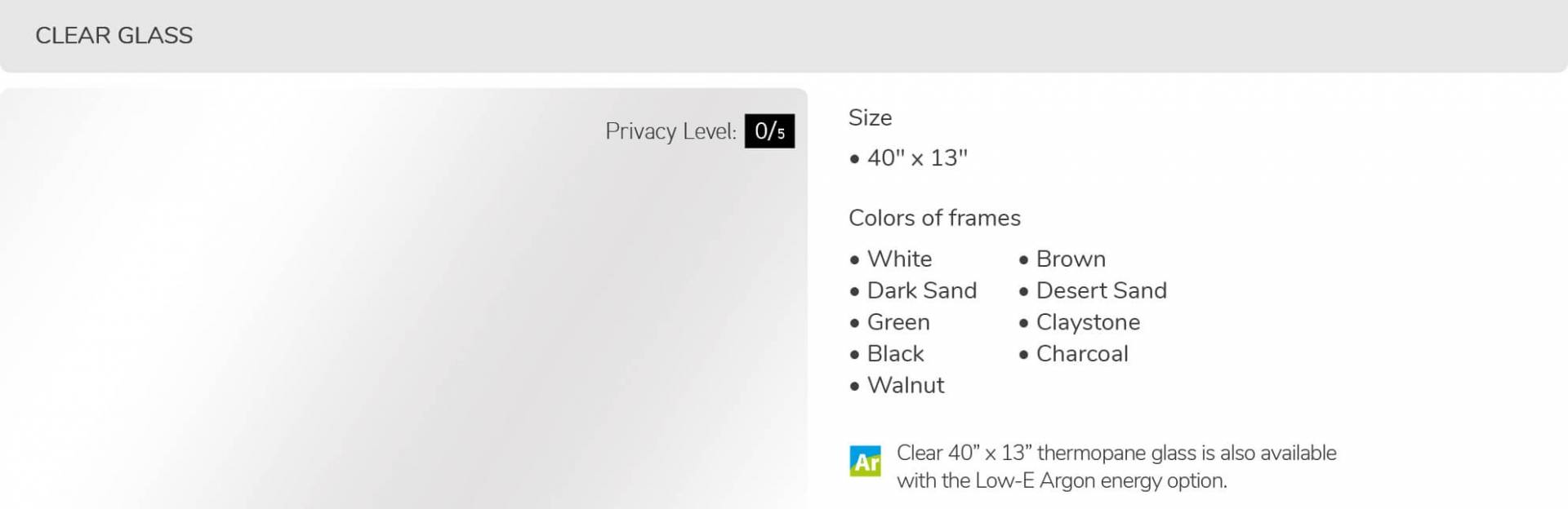 Clear glass, 40' x 13', available for door R-16
